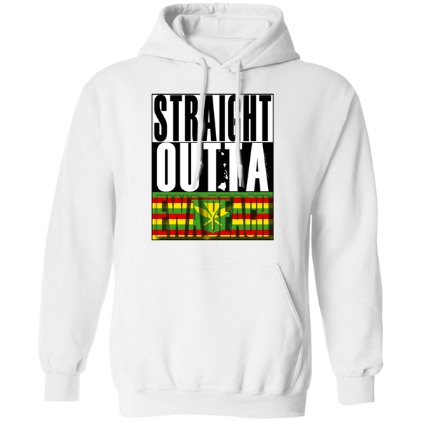 Straight Outta Ewa Beach (Kanaka Maoli) Pullover Hoodie, Sweatshirts, Hawaii Nei All Day