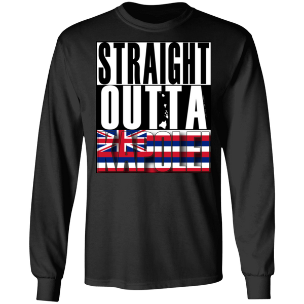 Straight Outta Kapolei LS Ultra Cotton T-Shirt, T-Shirts, Hawaii Nei All Day