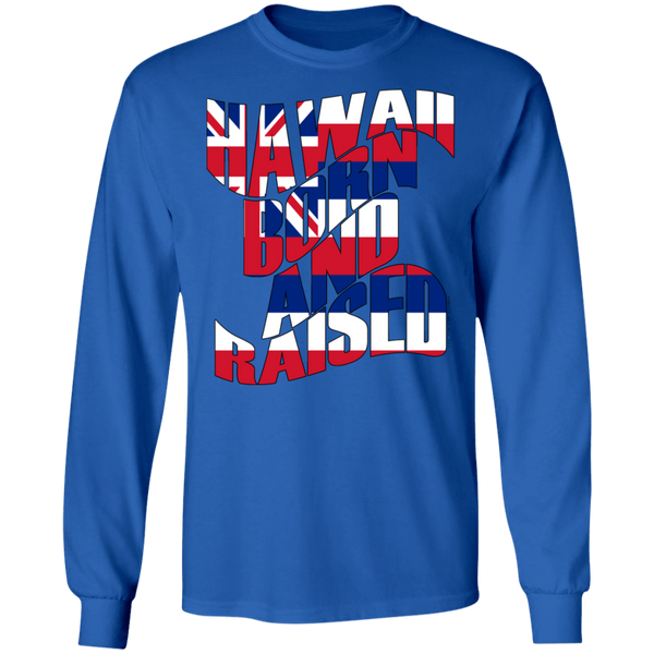 Hawaii Born and Raised Flag LS Ultra Cotton T-Shirt, T-Shirts, Hawaii Nei All Day