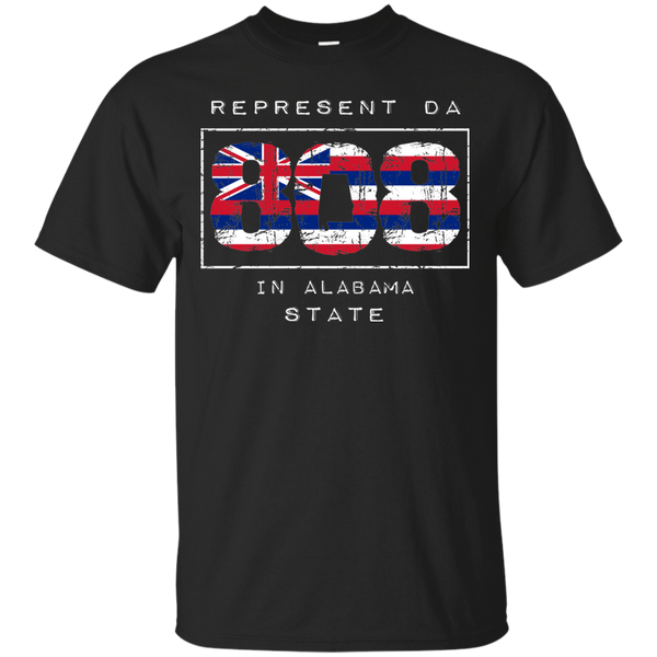 Rep Da 808 In Alabama State Ultra Cotton T-Shirt, T-Shirts, Hawaii Nei All Day