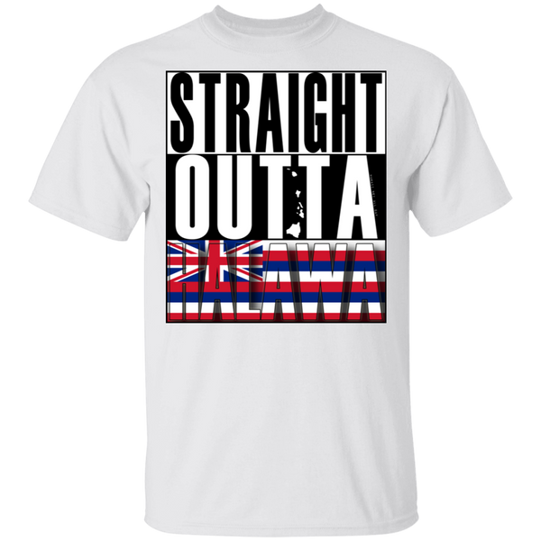 Straight Outta Halawa Hawai'i Ultra Cotton T-Shirt, T-Shirts, Hawaii Nei All Day