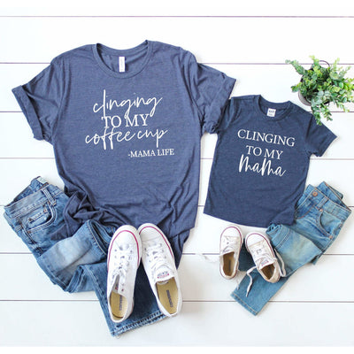 clinging to my coffee cup clinging to my mama shirt set of 2 mama and me mommy  and son