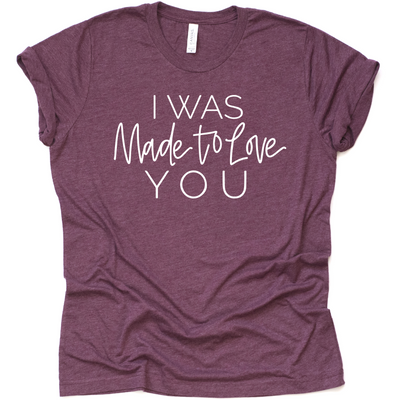 I was made to love you mommy and me graphic tees