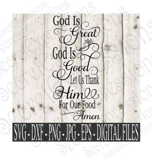 God is Great God is Good Svg, Religious bible verse, 2 Timothy 4:17 Digital File, SVG, DXF, EPS, Png, Jpg, Cricut, Silhouette, Print File