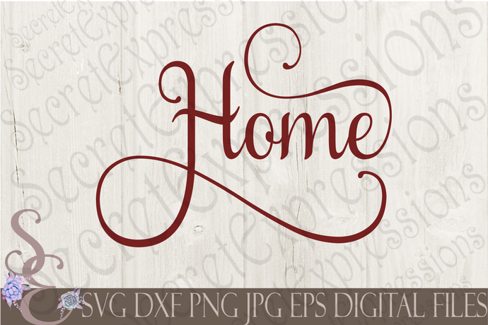 Home Svg, Digital File, SVG, DXF, EPS, Png, Jpg, Cricut, Silhouette, Print File