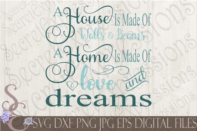 A Home is Made Of Svg, Digital File, SVG, DXF, EPS, Png, Jpg, Cricut, Silhouette, Print File