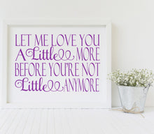 Let Me Love You A Little More Svg, Digital File, SVG, DXF, EPS, Png, Jpg, Cricut, Silhouette, Print File
