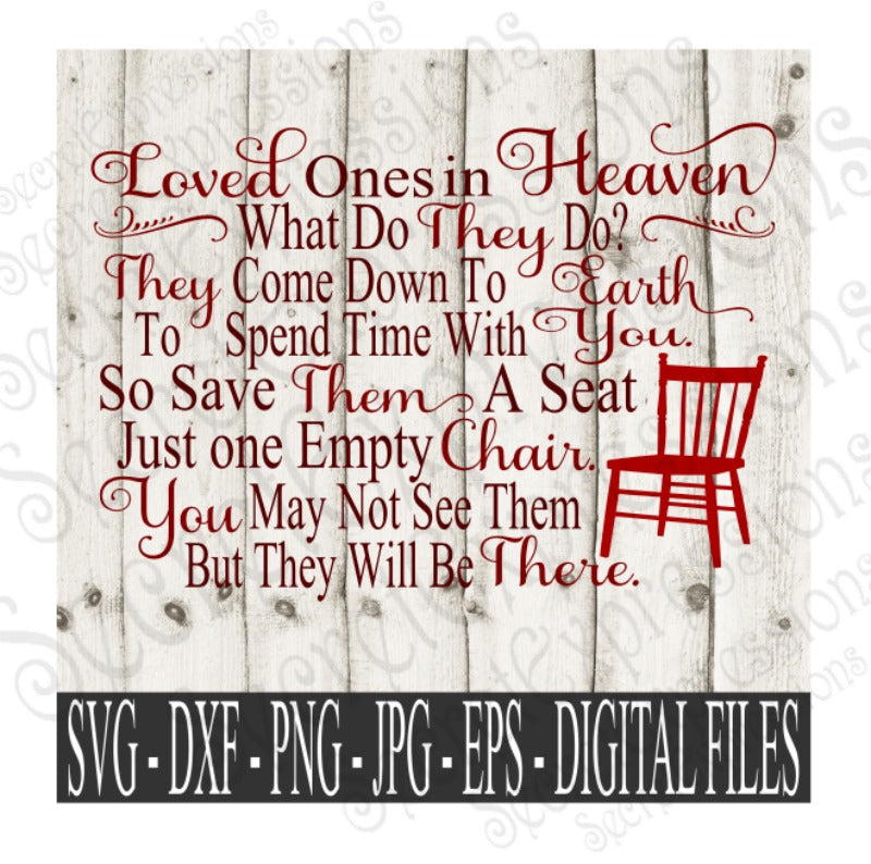 Loved ones in Heaven Svg, Digital File, SVG, DXF, EPS, Png, Jpg, Cricut, Silhouette, Print File