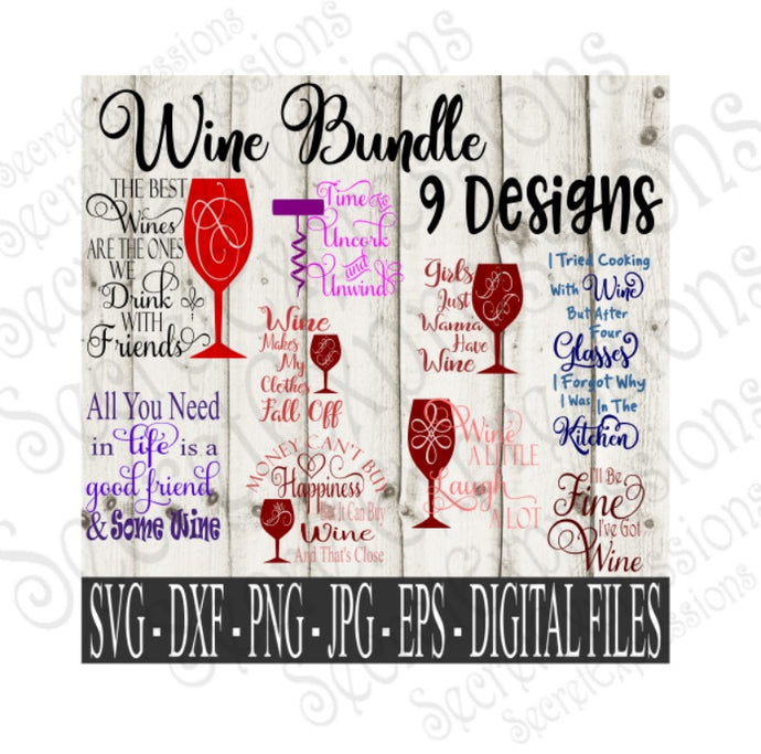 Wine SVG Bundle, Pet Digital File, SVG, DXF, EPS, Png, Jpg, Cricut, Silhouette, Print File
