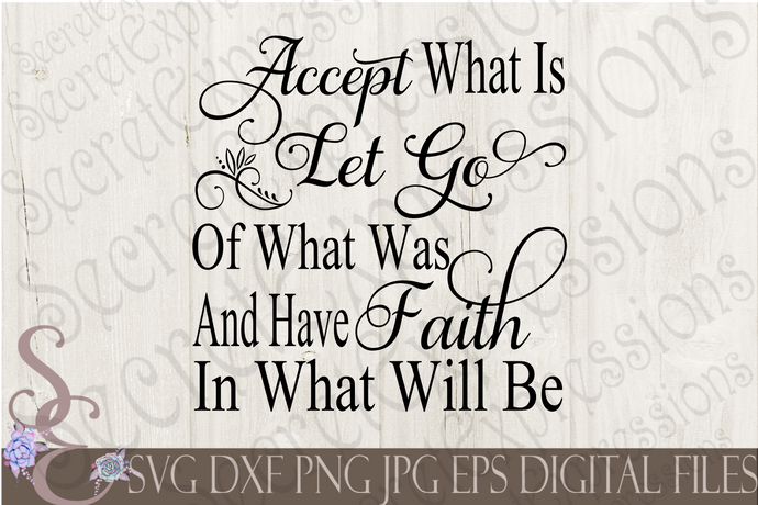Accept what is Svg, Digital File, SVG, DXF, EPS, Png, Jpg, Cricut, Silhouette, Print File