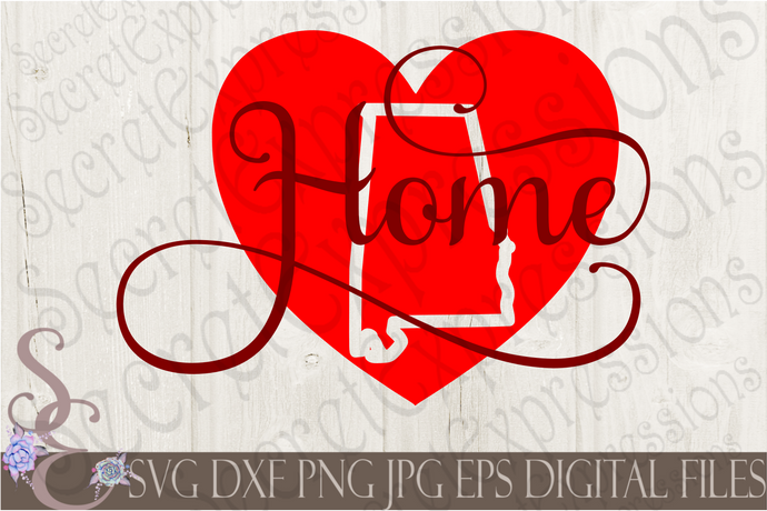Alabama Home Svg, Digital File, SVG, DXF, EPS, Png, Jpg, Cricut, Silhouette, Print File