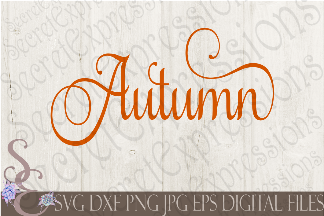 Autumn Svg, Digital File, SVG, DXF, EPS, Png, Jpg, Cricut, Silhouette, Print File