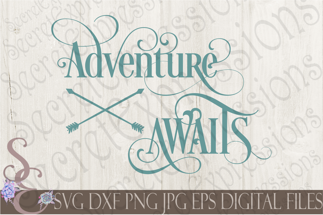 Adventure Awaits Svg, Digital File, SVG, DXF, EPS, Png, Jpg, Cricut, Silhouette, Print File