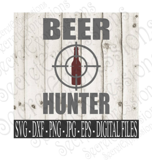 Beer Hunter Svg, Digital File, SVG, DXF, EPS, Png, Jpg, Cricut, Silhouette, Print File