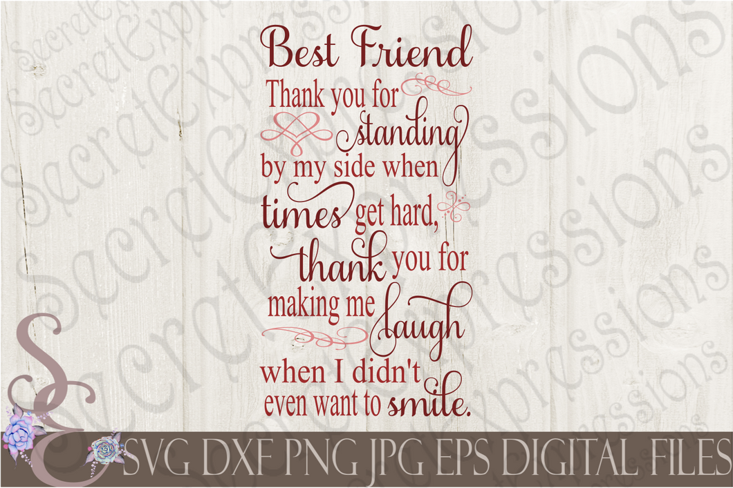 Best Friend Thank You For Standing By My Side Svg, Digital File, SVG, DXF, EPS, Png, Jpg, Cricut, Silhouette, Print File