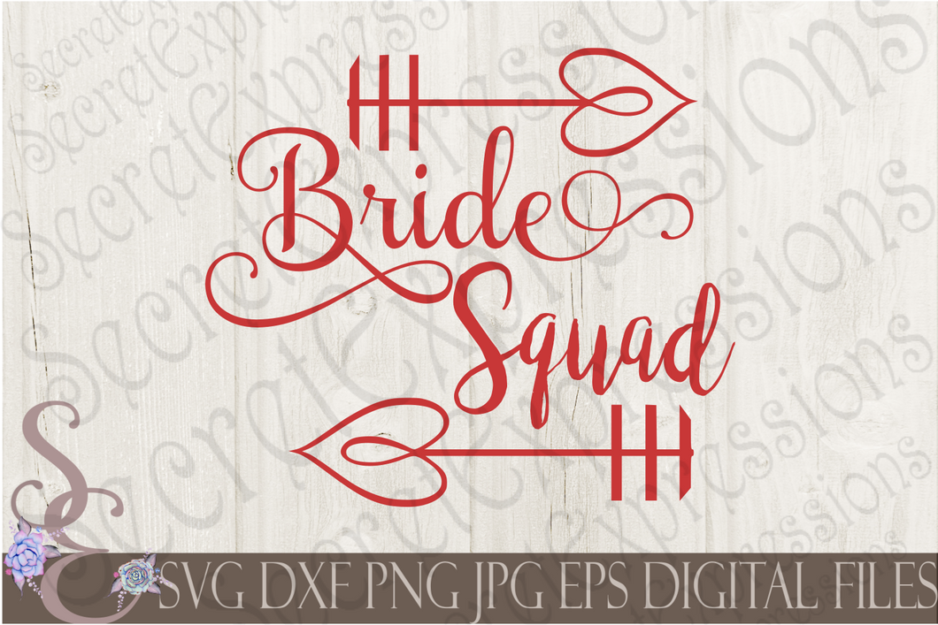 Bride Squad Svg, Wedding, Digital File, SVG, DXF, EPS, Png, Jpg, Cricut, Silhouette, Print File