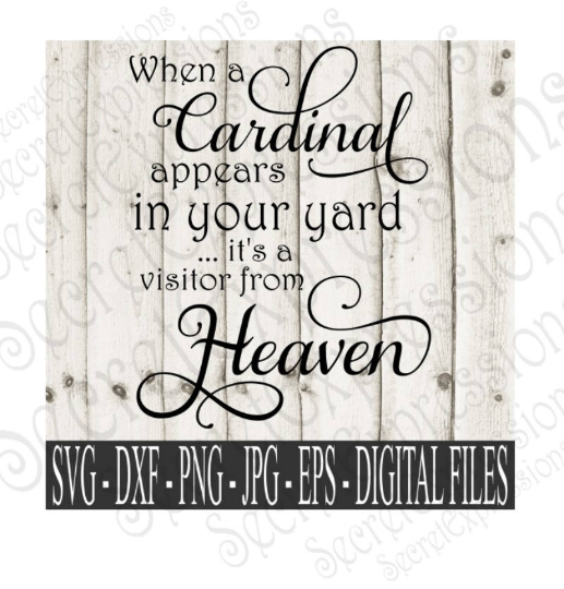 When a Cardinal lands in your yard Svg, Digital File, SVG, DXF, EPS, Png, Jpg, Cricut, Silhouette, Print File