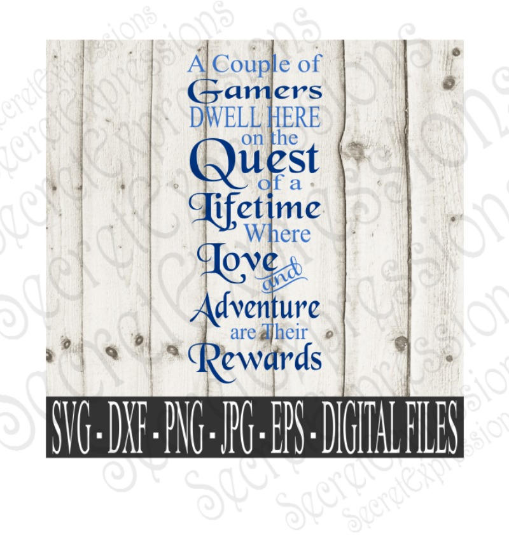 A Couple of Gamers Dwell Here Svg, Gamer, Wedding, Digital File, SVG, DXF, EPS, Png, Jpg, Cricut, Silhouette, Print File