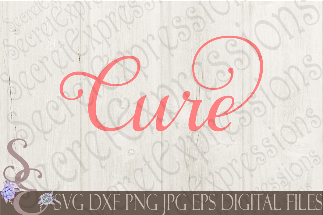 Cure Svg, Digital File, SVG, DXF, EPS, Png, Jpg, Cricut, Silhouette, Print File