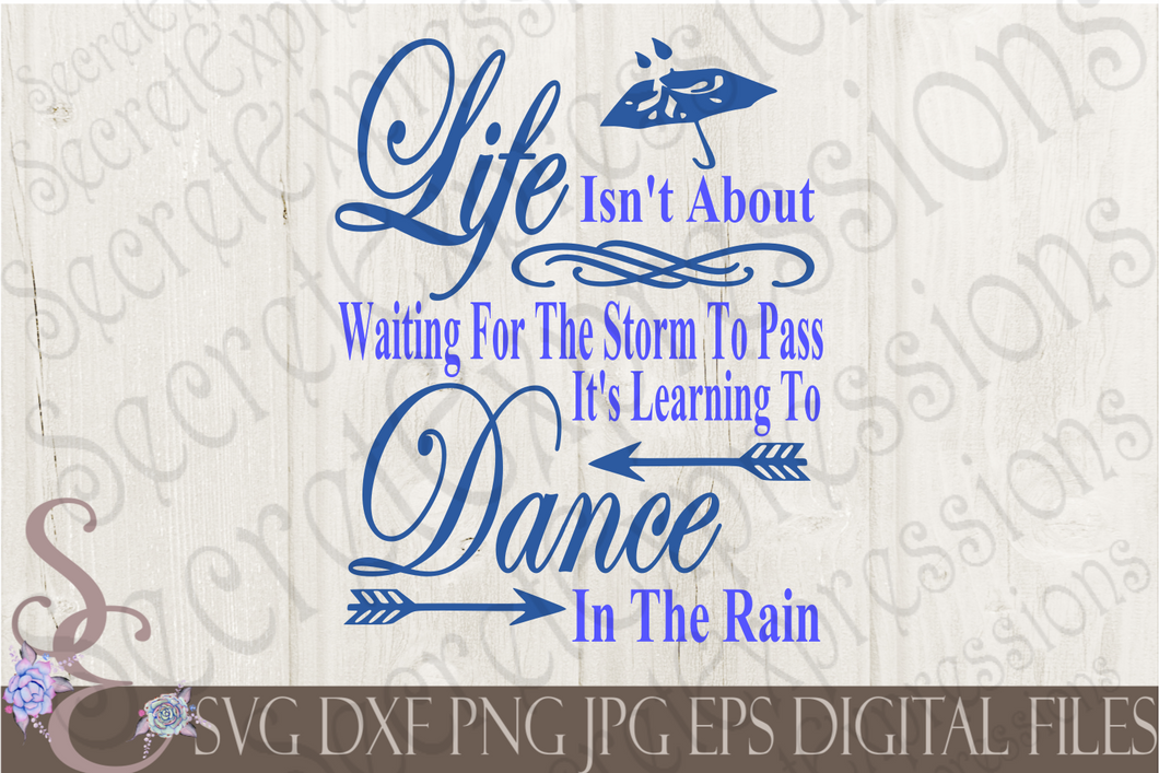 Dance In The Rain Svg, Digital File, SVG, DXF, EPS, Png, Jpg, Cricut, Silhouette, Print File