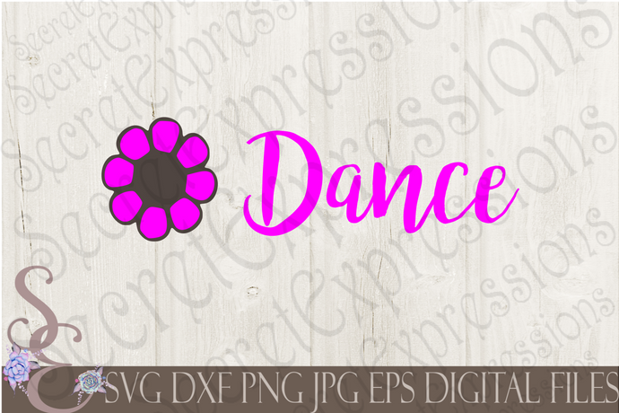 Dance Svg, Digital File, SVG, DXF, EPS, Png, Jpg, Cricut, Silhouette, Print File