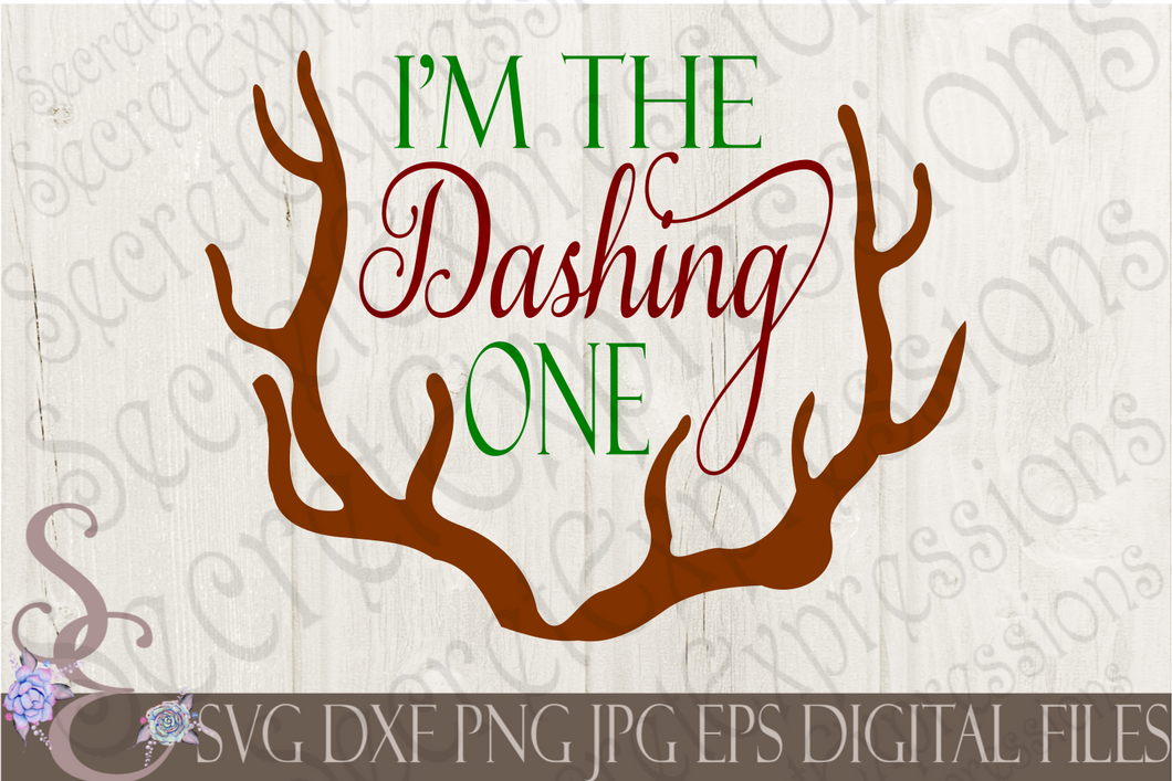 I'm The Dashing One Svg, Christmas Digital File, SVG, DXF, EPS, Png, Jpg, Cricut, Silhouette, Print File