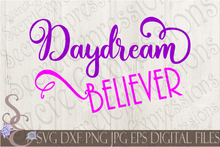 Daydream Believer Svg, Digital File, SVG, DXF, EPS, Png, Jpg, Cricut, Silhouette, Print File