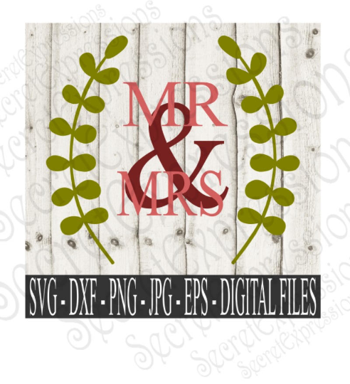 Mr & Mrs Svg, Wedding, Digital File, SVG, DXF, EPS, Png, Jpg, Cricut, Silhouette, Print File