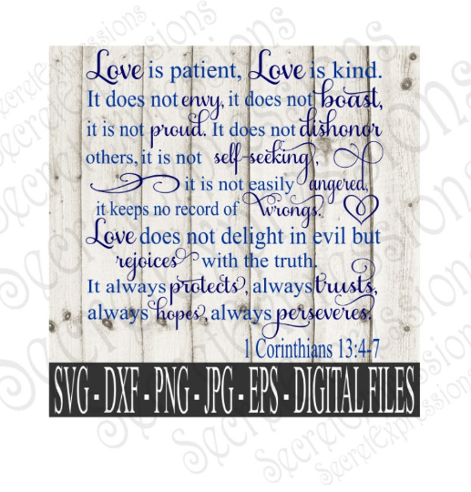 Love is Patient Love is Kind Svg, Wedding, 1 Corinthians 13:4-7, Digital File, SVG, DXF, EPS, Png, Jpg, Cricut, Silhouette, Print File