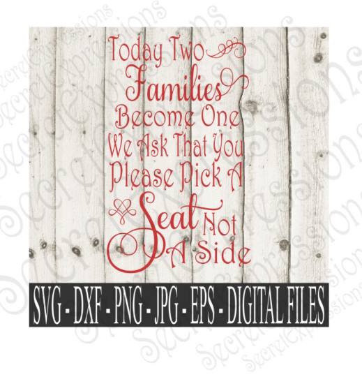 Two Families Become One Svg, Wedding, Digital File, SVG, DXF, EPS, Png, Jpg, Cricut, Silhouette, Print File