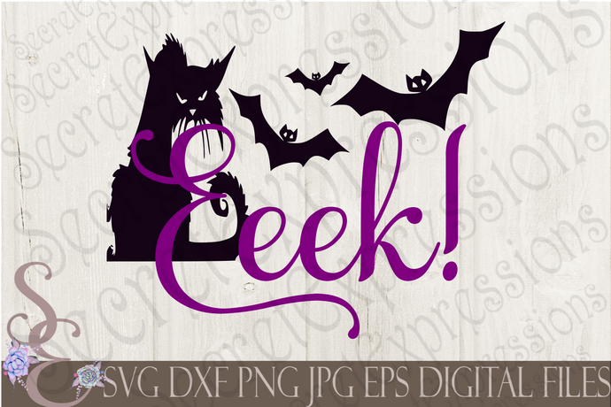 Eeek Svg, Digital File, SVG, DXF, EPS, Png, Jpg, Cricut, Silhouette, Print File