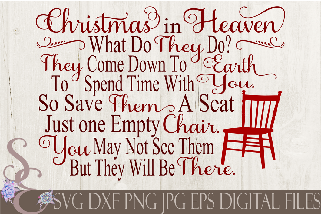 Christmas in Heaven One Empty Chair Svg, Christmas Digital File, SVG, DXF, EPS, Png, Jpg, Cricut, Silhouette, Print File