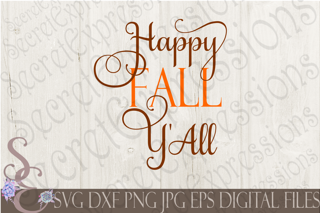 Happy Fall Y'all Svg, Digital File, SVG, DXF, EPS, Png, Jpg, Cricut, Silhouette, Print File
