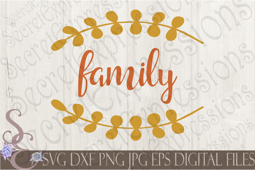 Family Svg, Digital File, SVG, DXF, EPS, Png, Jpg, Cricut, Silhouette, Print File