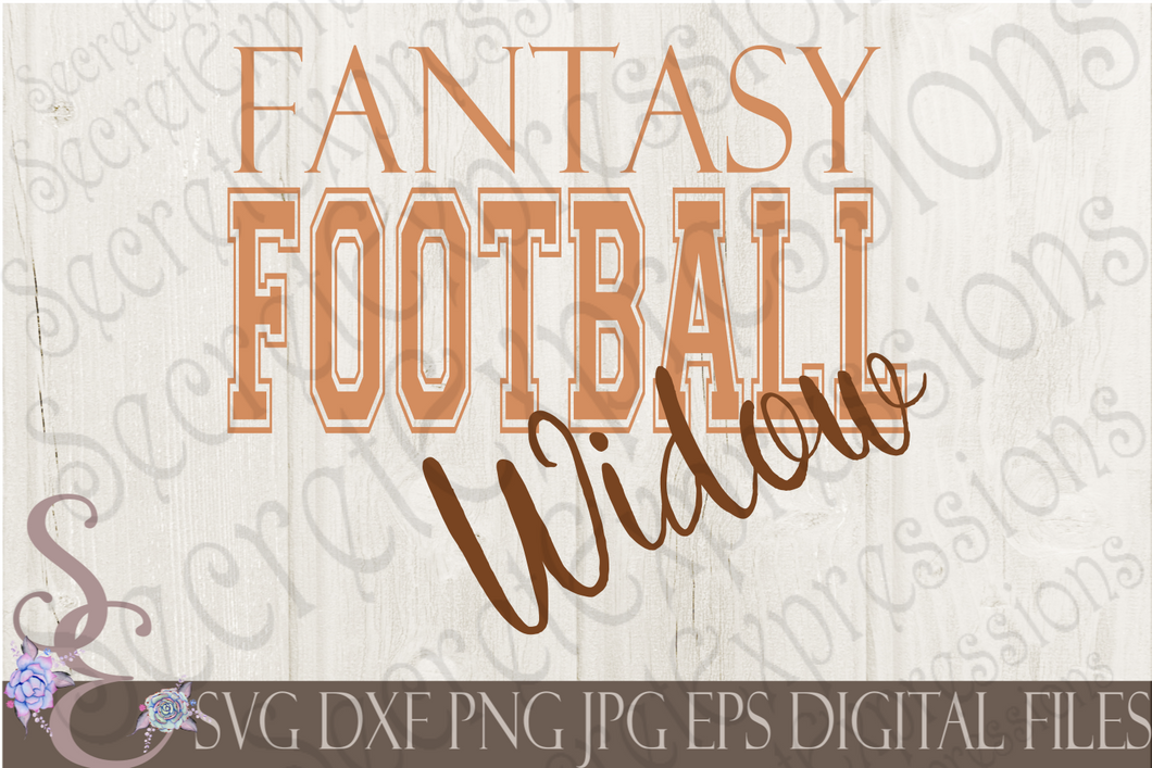 Fantasy Football Widow Svg, Digital File, SVG, DXF, EPS, Png, Jpg, Cricut, Silhouette, Print File