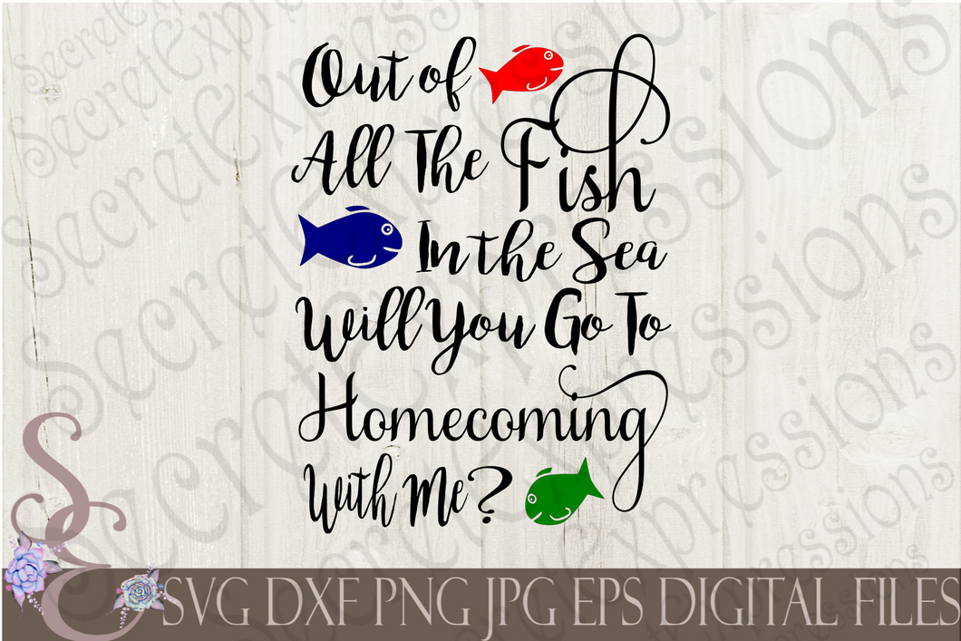 Out Of All The Fish In The Sea Will You Go To Homecoming With Me? Svg, Digital File, SVG, DXF, EPS, Png, Jpg, Cricut, Silhouette, Print File