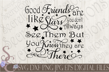Good Friends Are Like Stars Svg, Digital File, SVG, DXF, EPS, Png, Jpg, Cricut, Silhouette, Print File
