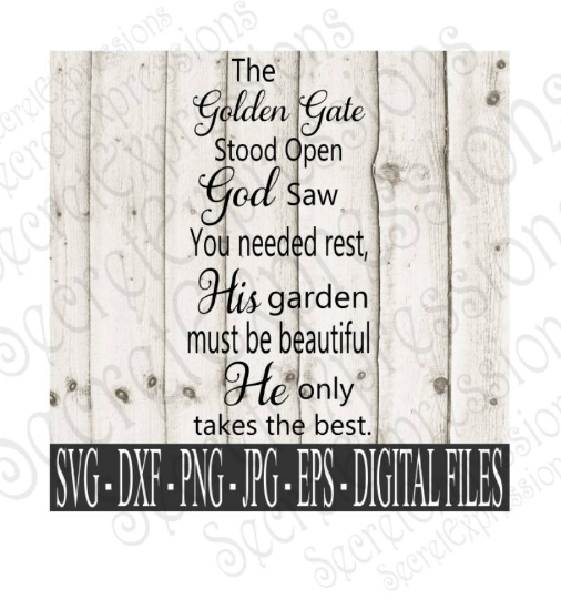 The Golden Gate Stood Open Svg, Digital File, SVG, DXF, EPS, Png, Jpg, Cricut, Silhouette, Print File