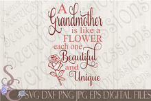 Grandmother is like a flower Svg, Grandmother Svg, Mother's Day, Digital File, SVG, DXF, EPS, Png, Jpg, Cricut, Silhouette, Print File