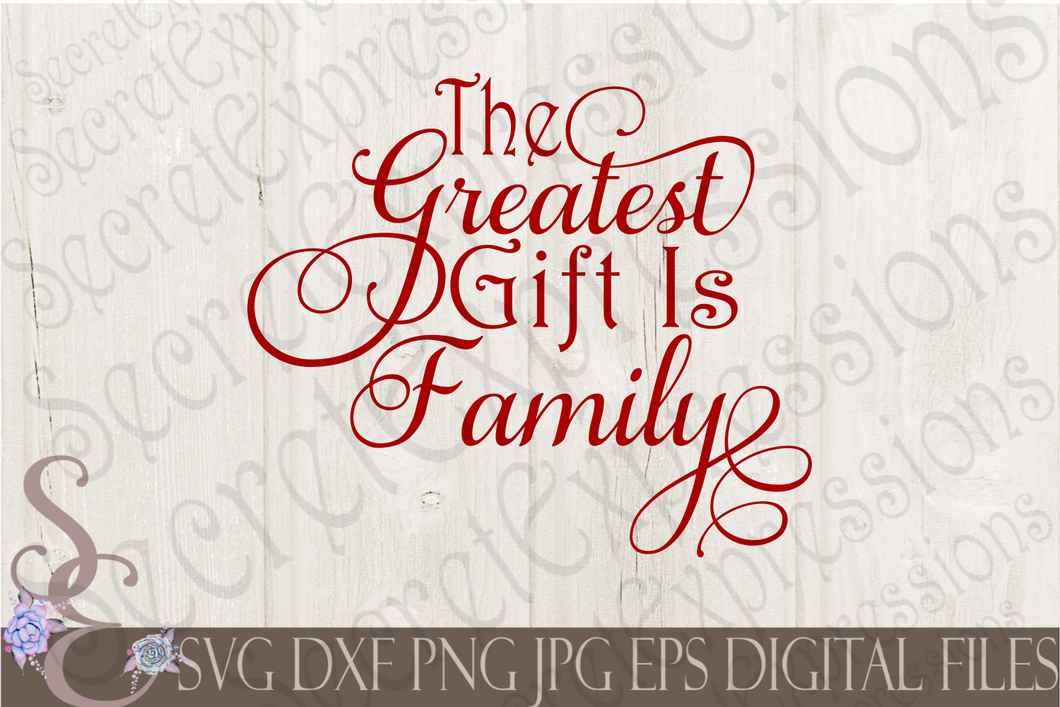The Greatest Gift Is Family Svg, Christmas Digital File, SVG, DXF, EPS, Png, Jpg, Cricut, Silhouette, Print File