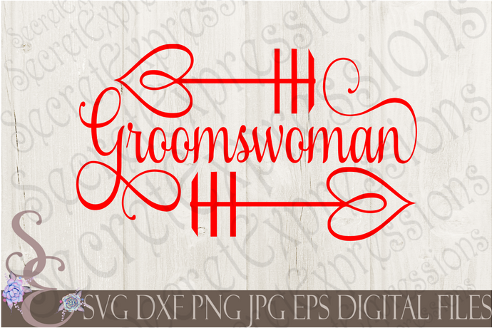 Groomswoman Svg, Wedding, Digital File, SVG, DXF, EPS, Png, Jpg, Cricut, Silhouette, Print File