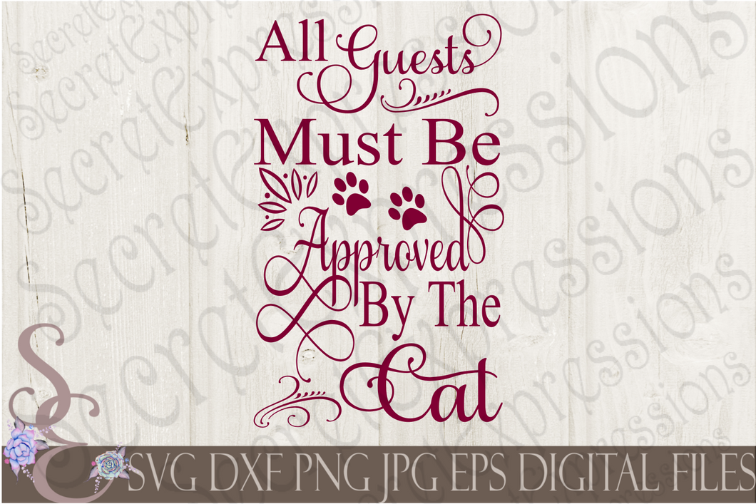All guests must be approved by the Cat Svg, Digital File, SVG, DXF, EPS, Png, Jpg, Cricut, Silhouette, Print File