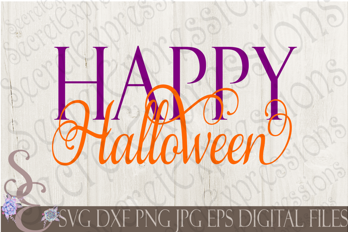 Happy Halloween Svg, Digital File, SVG, DXF, EPS, Png, Jpg, Cricut, Silhouette, Print File