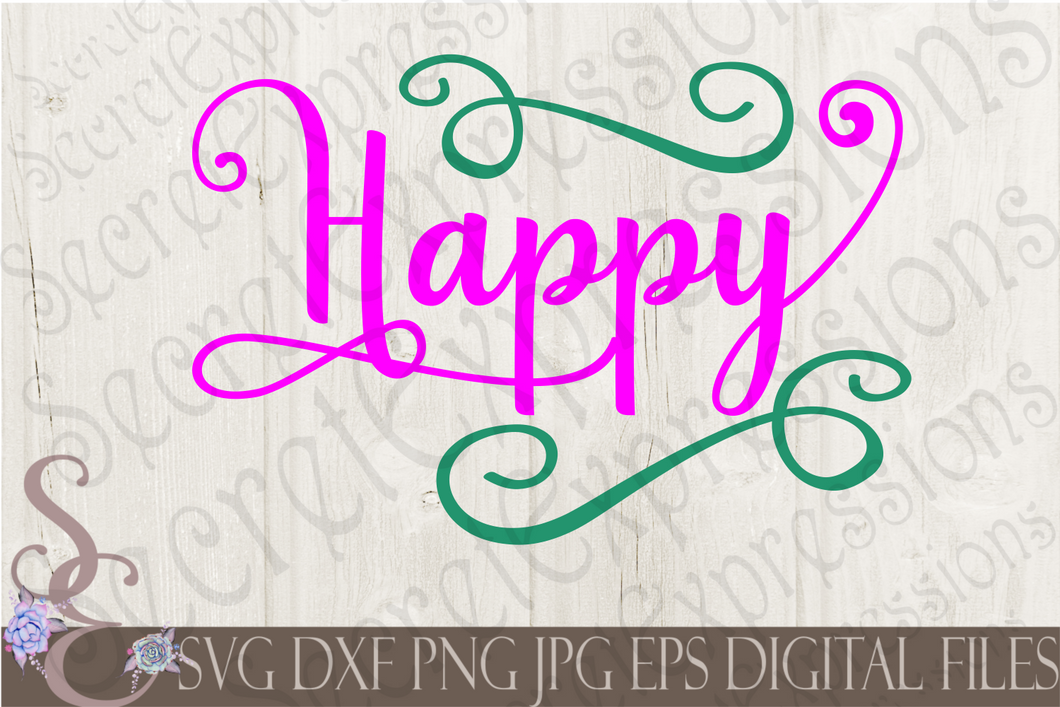 Happy Svg, Digital File, SVG, DXF, EPS, Png, Jpg, Cricut, Silhouette, Print File