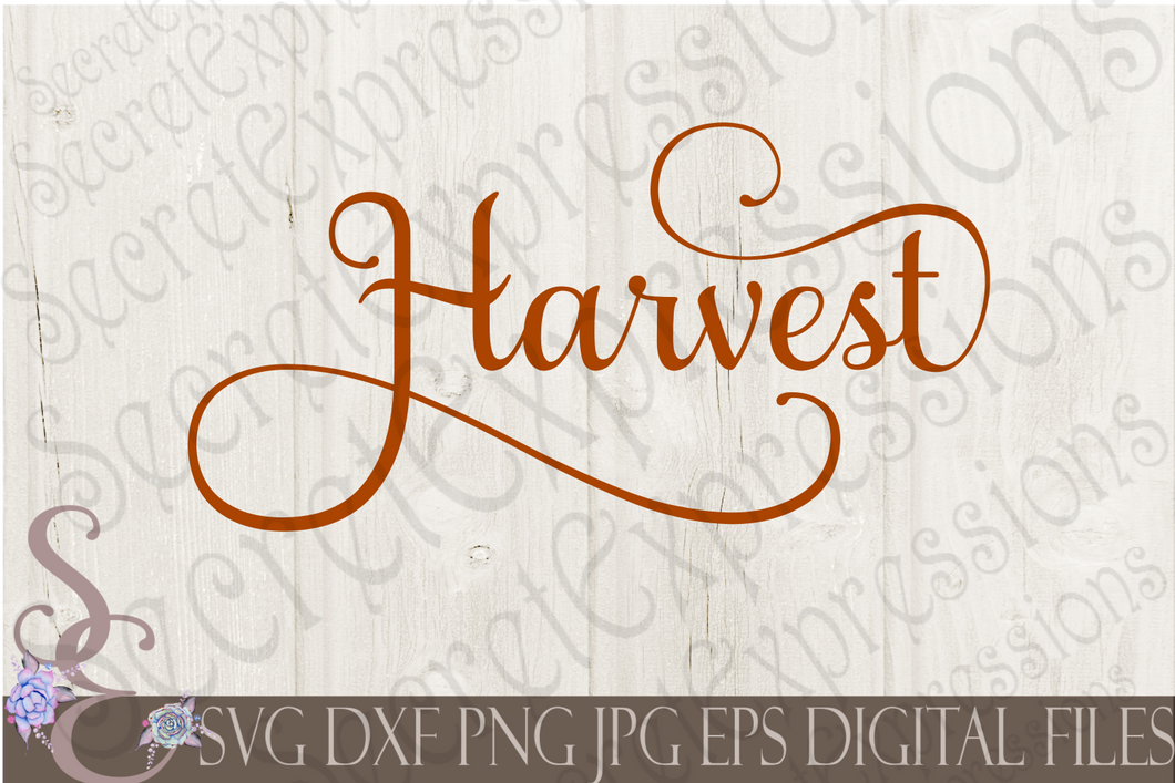 Harvest Svg, Digital File, SVG, DXF, EPS, Png, Jpg, Cricut, Silhouette, Print File