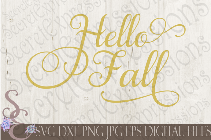 Hello Fall Svg, Digital File, SVG, DXF, EPS, Png, Jpg, Cricut, Silhouette, Print File