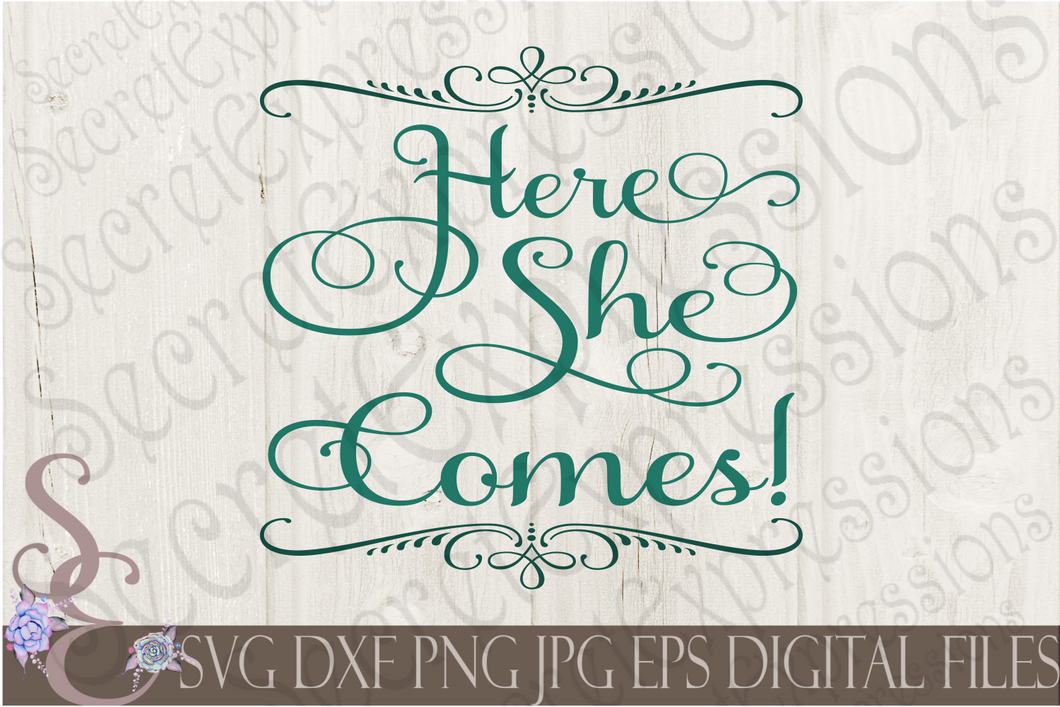 Here She Comes Svg, Wedding, Digital File, SVG, DXF, EPS, Png, Jpg, Cricut, Silhouette, Print File
