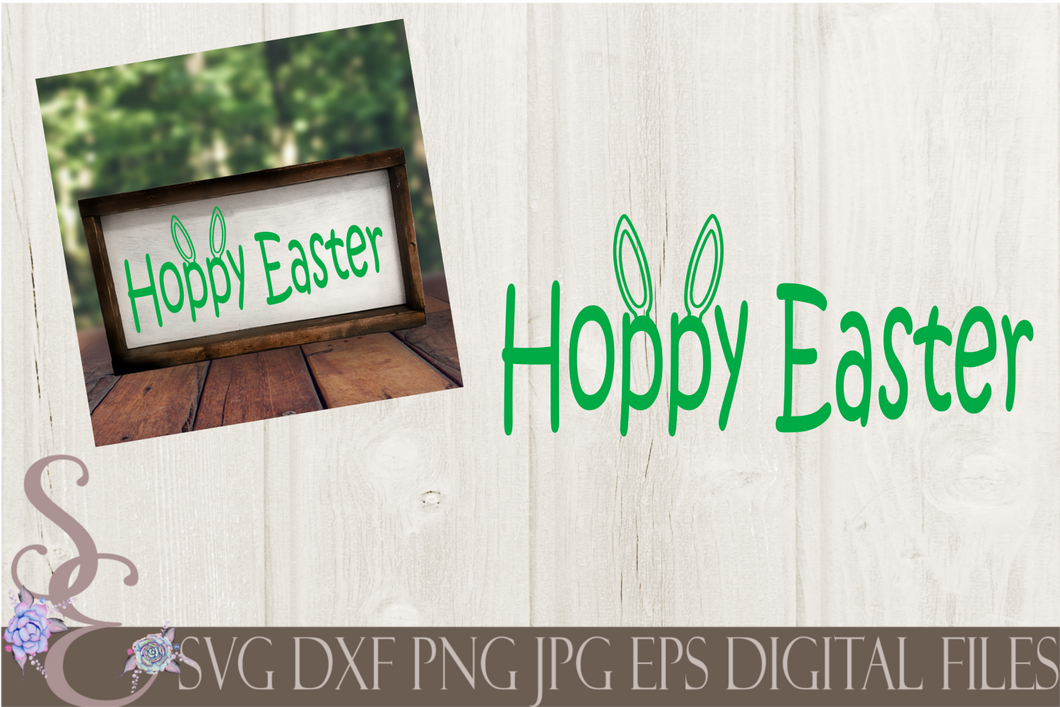 Hoppy Easter Svg, Bunny Ears, Digital File, SVG, DXF, EPS, Png, Jpg, Cricut, Silhouette, Print File