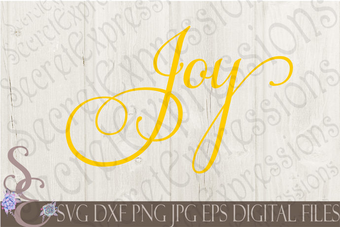 Joy Svg, Digital File, SVG, DXF, EPS, Png, Jpg, Cricut, Silhouette, Print File