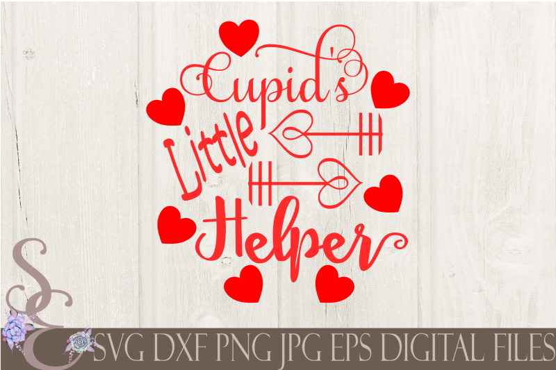 Cupid's Little Helper Svg, Valentine's Day, Digital File, SVG, DXF, EPS, Png, Jpg, Cricut, Silhouette, Print File